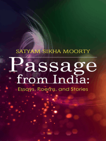 Passage from India: Essays, Poems, and Stories