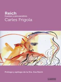 Reich: Cuerpo y piscoanálisis
