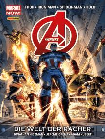 Marvel Now! Avengers 1 - Die Welt der Rächer