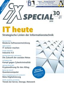 iX Special 2019 - IT heute: Strategische Linien der Informationstechnik
