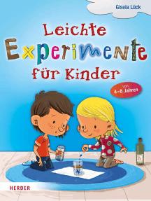 Leichte Experimente für Kinder