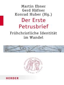 Der Erste Petrusbrief: Frühchristliche Identität im Wandel