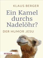 Ein Kamel durchs Nadelöhr?