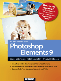 Photoshop Elements 9: Bilder optimieren, Fotos verwalten, Kreative Bildideen