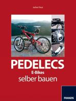 Pedelecs, E-Bikes selber bauen: Greifen Sie zum Werkzeug und bauen Sie Ihr eigenes Pedelec!