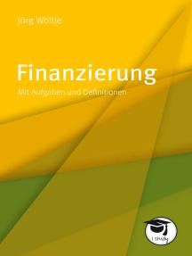 Finanzierung: Mit Aufgaben und Definitionen