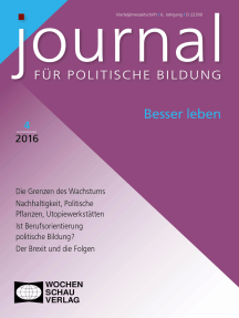 Besser leben: Journal für politische Bildung 4/2016