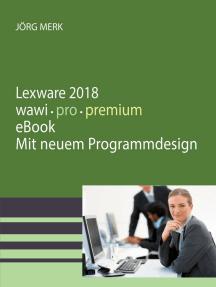 Lexware 2018 warenwirtschaft pro premium: Mit neuer Programmoberfläche