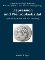 Depression und Neuroplastizität: Psychoanalytische Klinik und Forschung