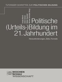 Politische Urteilsbildung im 21. Jahrhundert: Herausforderungen, Ziele, Formate