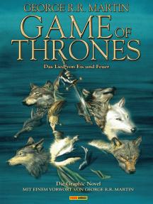 Game of Thrones - Das Lied von Eis und Feuer, Bd. 1: Die Graphic Novel