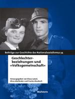 """Geschlechterbeziehungen und """"Volksgemeinschaft"""""""