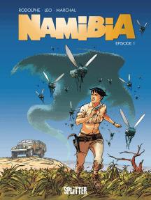 Namibia. Band 1: Episode 1