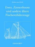 Ewer, Zeesenboot und andere ältere Fischereifahrzeuge