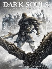 Dark Souls, Band 2 - Der Todeshauch des Winters