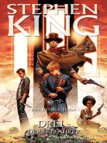 Stephen Kings Der dunkle Turm, Band 16 - Drei - Der Seefahrer