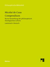 Compendium: Kurze Darstellung der philosophisch-theologischen Lehren (Heft 16 der lateinisch-deutschen Parallelausgabe)