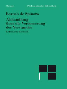 Abhandlung über die Verbesserung des Verstandes: Lateinisch-deutsch