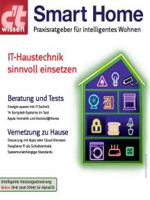 c't wissen Smart Home: Praxisratgeber für intelligentes Wohnen