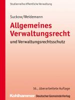 Allgemeines Verwaltungsrecht und Verwaltungsrechtsschutz