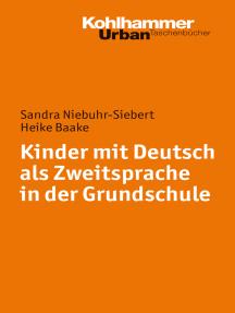 Kinder mit Deutsch als Zweitsprache in der Grundschule