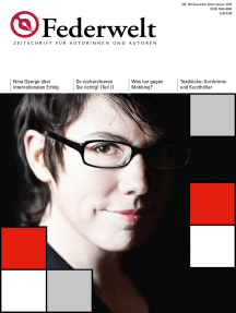Federwelt 109, 06-2014: Zeitschrift für Autorinnen und Autoren