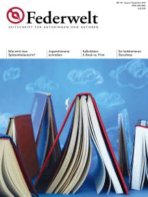 Federwelt 101, 04-2013: Zeitschrift für Autorinnen und Autoren