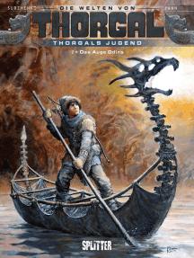 Die Welten von Thorgal - Thorgals Jugend. Band 2: Das Auge Odins