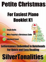 Petite Christmas Booklet K1 - For Beginner and Novice Pianists Jingle Bells Miss Fogarty's Christmas Cake Wexford Carol Letter Names Embedded In Noteheads for Quick and Easy Reading