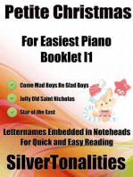Petite Christmas Booklet I1 - For Beginner and Novice Pianists Come Mad Boys Be Glad Boys Jolly Old Saint Nicholas Star of the East Letter Names Embedded In Noteheads for Quick and Easy Reading