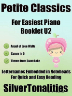 Petite Classics Booklet U2 - For Beginner and Novice Pianists Angel of Love Waltz Canon In D Theme from Swan Lake Letter Names Embedded In Noteheads for Quick and Easy Reading