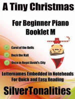 A Tiny Christmas for Beginner Piano Booklet M – Carol of the Bells Deck the Hall Once In Royal David's City Letter Names Embedded In Noteheads for Quick and Easy Reading
