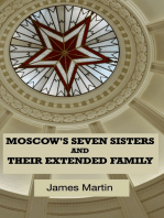 Moscow's Seven Sisters and Their Extended Family