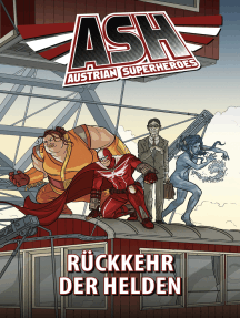 ASH 1: Rückkehr der Helden: Austrian Superheroes
