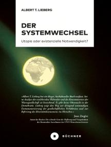 Der Systemwechsel: Utopie oder existenzielle Notwendigkeit?