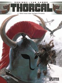 Thorgal. Band 2: Die Insel des ewigen Frosts