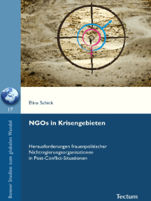 NGOs in Krisengebieten: Herausforderungen frauenpolitischer Nichtregierungsorganisationen in Post-Conflict-Situationen