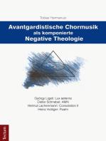 Avantgardistische Chormusik als komponierte Negative Theologie