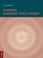 Faszination Gesellschaft, Kultur & Religion