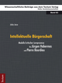 Intellektuelle Bürgerschaft: Modelle kritischer Lernprozesse bei Jürgen Habermas und Pierre Bourdieu