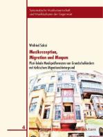 Musikrezeption, Migration und Maqam