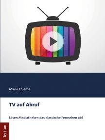 TV auf Abruf: Lösen Mediatheken das klassische Fernsehen ab?