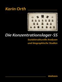 Die Konzentrationslager-SS: Sozialstrukturelle Analysen und biographische Studien