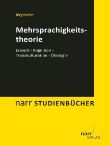 Mehrsprachigkeitstheorie: Erwerb - Kognition - Transkulturation - Ökologie