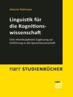 Linguistik für die Kognitionswissenschaft: Eine interdisziplinäre Ergänzung zur Einführung in die Sprachwissenschaft
