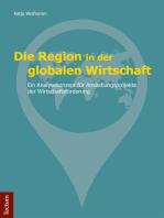 Die Region in der globalen Wirtschaft