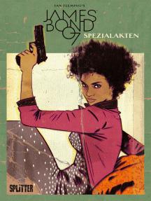 James Bond 007. Band 6: Kill Chain