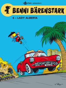 Benni Bärenstark Bd. 6: Lady Alberta