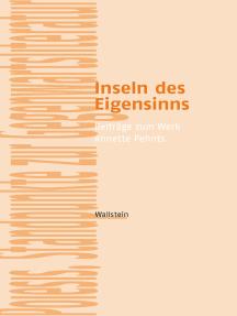 Inseln des Eigensinns: Beiträge zum Werk Annette Pehnts