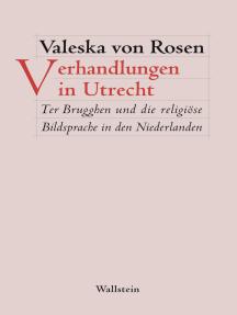Verhandlungen in Utrecht: Ter Brugghen und die religiöse Bildsprache in den Niederlanden